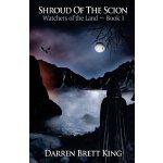 【预订】Shroud of the Scion: Watchers of the Land - Book 1