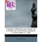 【中商海外直订】Conrad Weiser's Journal of a Tour to the Ohio, Augu