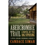 【预订】Abercrombie Trail: A Novel of the 1862 Uprising