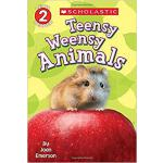 【预订】Scholastic Reader Level 2: Teensy Weensy Animals 978054