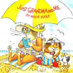 Just Grandma And Me (Little Critter) 和奶奶在一起 ISBN 9780307118936