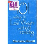 【中商海外直订】101 Ways to Lose Weight Without Noticing