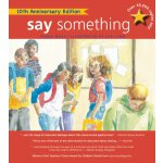 【预订】Say Something: 10th Anniversary Edition