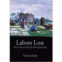 【预订】Labors Lost 9780812243444