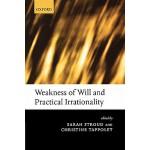 【预订】Weakness of Will and Practical Irrationality