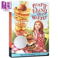 【中商原版】Everything on a Waffle 纽伯瑞:只有华夫饼知道 松饼屋的异想世界 纽伯瑞银奖 儿童文学