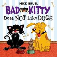 【预订】Bad Kitty Does Not Like Dogs 9781626722316