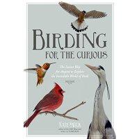 【预订】Birding for the Curious: The Easiest Way for Anyone to