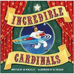 【预订】Incredible Cardinals 9781681061399