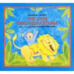 英文原版绘本 The Lion Who Had Asthma 儿童绘本故事 亲子共读 想象力 插图Nadine Ber