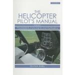 【预订】The Helicopter Pilot's Manual, Volume 2: Powerplants, I