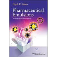 【预订】Pharmaceutical Emulsions: A Drug Developer's Toolbag