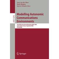 【预订】Modelling Autonomic Communications Environments: Third
