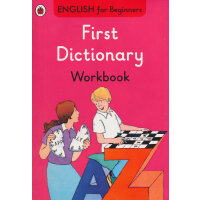 English for Beginners:First Dictionary workbook我的第一本英语词典练习册
