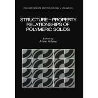【预订】Structure-Property Relationships of Polymeric Solids
