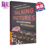 【中商原版】如何聊电影 英文原版 Talking Pictures: How to Watch Movies 电影评论