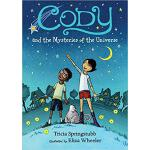 【预订】Cody and the Mysteries of the Universe 9780763658588