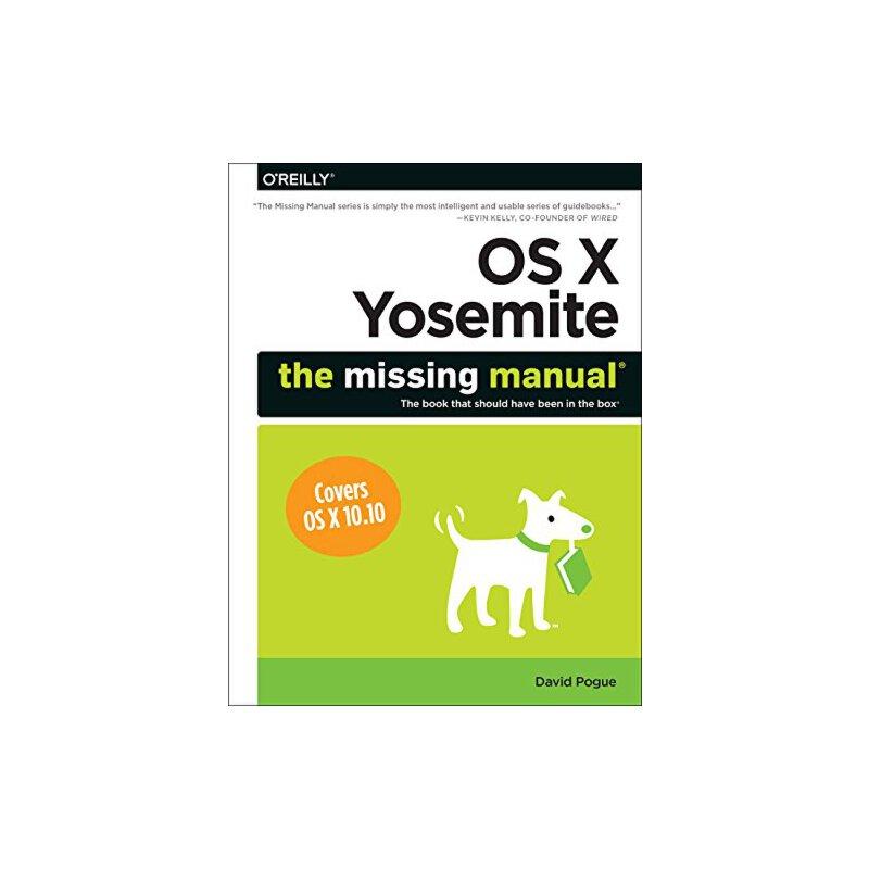 【预订】OS X Yosemite: The Missing Manual 美国库房发货,通常付款后3-5周到货!