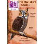 【中商海外直订】Howard the Owl - Book 5: A Change of Clothes