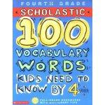 学乐美国小学四年级应掌握的100个英语词汇英文原版进口英语书籍100Vocabulary Words Kids Nee