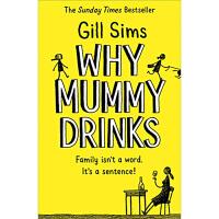【中商原版】吉尔?西姆斯:为什么妈妈喝饮料?英文原版 Why Mummy Drinks Gill Sims Harpe