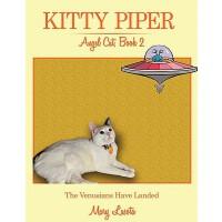 【预订】Kitty Piper, Angel Cat, Book 2: The Venusians Have Land