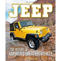 【�A�】Jeep: The History of America's Greatest Vehicle