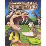 【预订】What If You Had Animal Teeth? 9780545484381