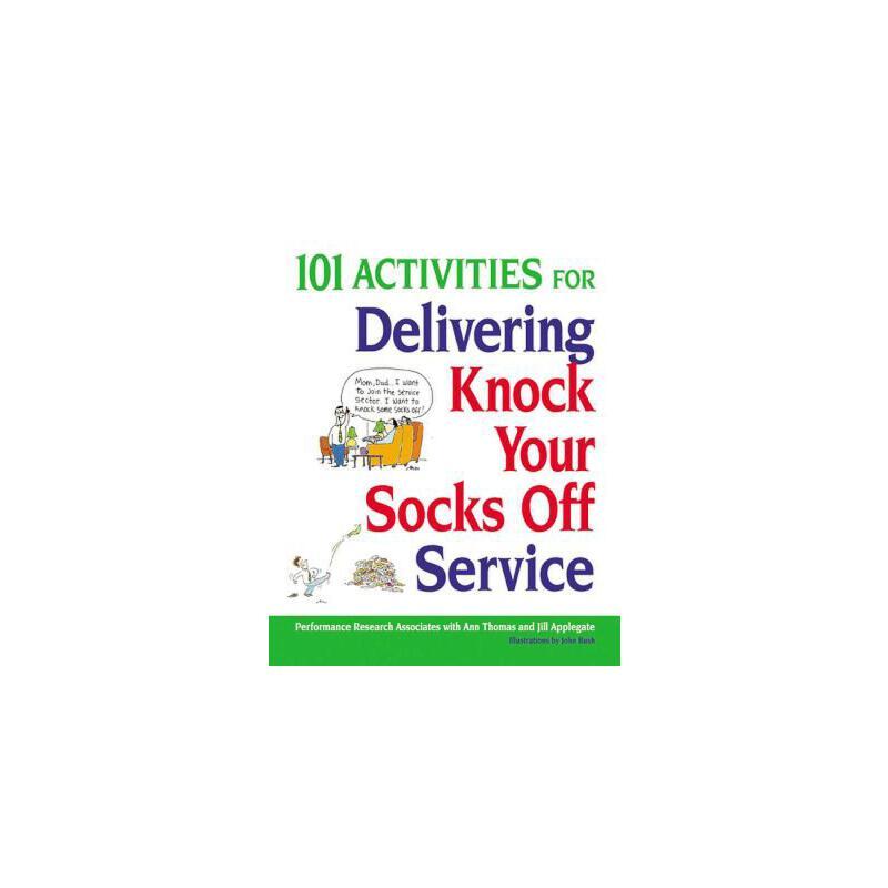 【预订】101 Activities for Delivering Knock Your Socks Off Service 预订商品,需要1-3个月发货,非质量问题不接受退换货。