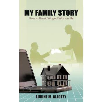 【预订】My Family Story: How a Bank Waged War on Us 预订商品,需要1-3个月发货,非质量问题不接受退换货。