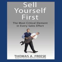 【预订】Sell Yourself First The Most Critical Element in Every