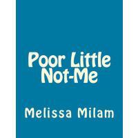 【预订】Poor Little Not-Me
