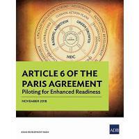 【预订】Article 6 of the Paris Agreement: Piloting for Enhanced