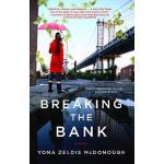 【预订】Breaking the Bank 9781439102534
