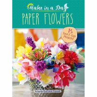 Make in a Day: Paper Flowers(【按需印刷】)