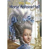 【现货】英文原版 Who Was Marie Antoinette? 玛丽・安托瓦奈特是谁? 名人传记 中小学生读物