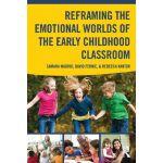 【预订】Reframing the Emotional Worlds of the Early Childhood C