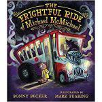 【预订】The Frightful Ride of Michael McMichael 9780763681500