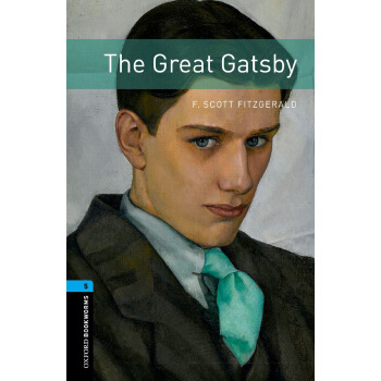 Oxford Bookworms Library: Level 5: The Great Gatsby 牛津书虫分级读物5级:了不起的盖茨比(英文原版)