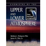 【预订】Chemistry of the Upper and Lower Atmosphere: Theory, Ex