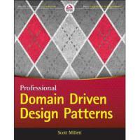 【预订】Patterns, Principles, and Practices of Domain-Driven Des