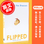 [现货]Flipped 怦然心动 英文原版小说 (韩寒推荐电影《怦然心动》同名原著你,从未忘记你的初恋) 进口平装版小说 上海中图进口原版书