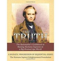 【预订】The Truth: The Rationalist's Guidebook to Raising Human