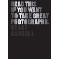Read This If You Want to Take Great Photographs 如果想成为摄影大师,请读