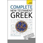 【预订】Complete New Testament Greek: Learn to Read, Write and