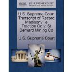 【预订】U.S. Supreme Court Transcript of Record Madisonville Tr