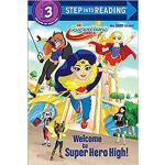 【预订】Welcome to Super Hero High! (DC Super Hero Girls) 97815