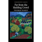 Far from the Madding Crowd,By(author) Thomas Hardy,Wordswor