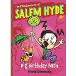 【预订】The Misadventures of Salem Hyde, Book 2: Big Birthday B
