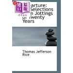 【中商海外直订】Departure: Or, Selections from Jottings of Twenty Y